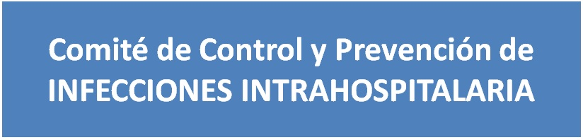 Comit de Control y Prevencin de Infecciones Intrahospitalarias